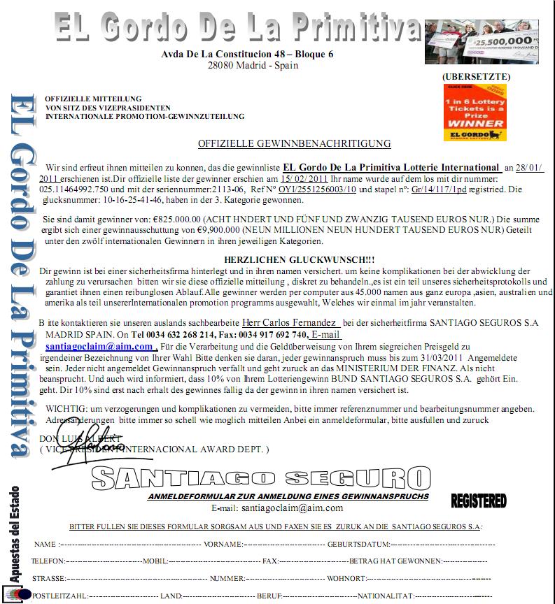 Bei El Gordo de la Priitiva Lotterie International gewonnen. Gerade die offizielle Gewinnbenachrichtigung erhalten. SPAM, Scam, Betrug