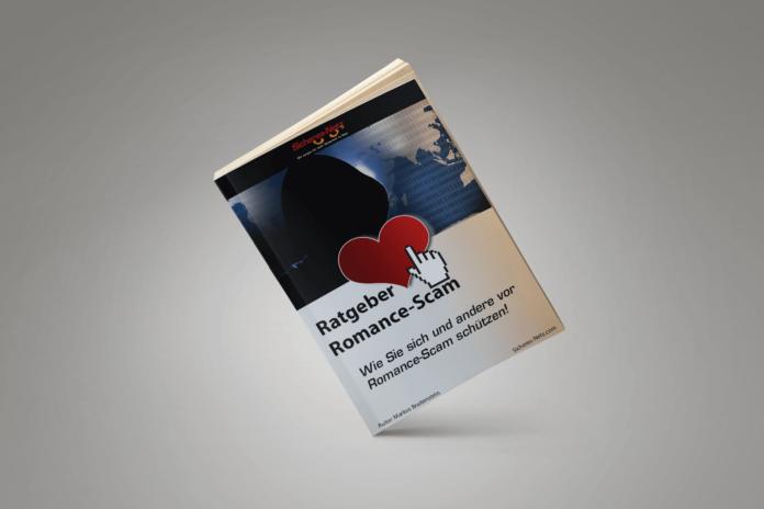 Ratgeber_Romance-Scam - Schutz vor Romance-Scam und wie man Scammer und Betrüger erkennt