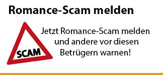 Internetbetrüger, Liebesbetrug, Romance-Scam jetzt online melden und andere Personen warnen!
